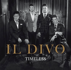 IL DIVO / TIMELESS