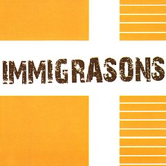 IMMIGRASONS / IMMIGRASONS