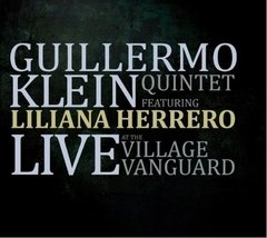 GUILLERMO KLEIN QUINTET / LIVE AT THE VILLAGE VANGUARD