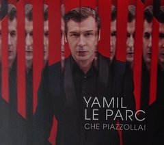 YAMIL LE PARC / CHE PIAZZOLLA!