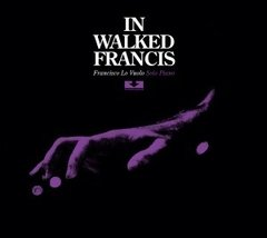 FRANCISCO LO VUOLO / IN WALKED FRAMCIS