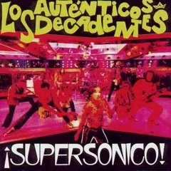 LOS AUTENTICOS DECADENTES / SUPERSONICOS (LP)