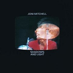 JONI MITCHEL / SHADOWS AND LIGHT
