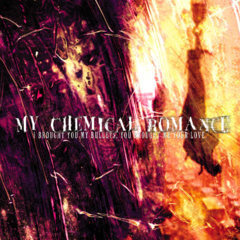 MY CHEMICAL ROMANCE / I BROUGHT YOU MY BULLETS, YOU BROUGHT ME (LP)