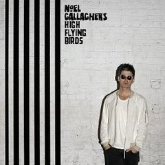 NOEL GALLAGHER'S / FLYING BIRDS CHASING YESTERDAY