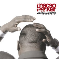 MACEO PARKER / DIAL MACEO