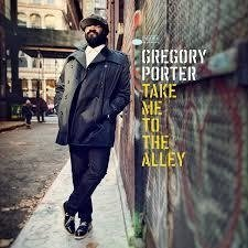 GREGORY PORTER / TAKE ME TO THE ALLEY
