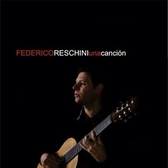 FEDERICO RESCHINI / UNA CANCION