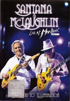 CARLOS SANTANA & JOHN Mc LAUGHLIN / LIVE AT MONTREAUX 2011