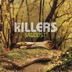 THE KILLERS / SAWDUST (LP)