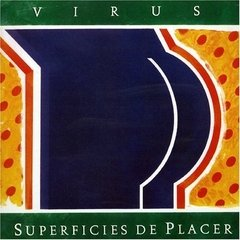 VIRUS / SUPERFICIES DE PLACER (VINILO)