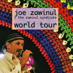 JOE ZAWINUL / WORLD TOUR