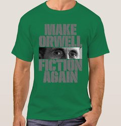 Imagem do Camiseta Make Orwell Fiction Again (Cód. 105C)