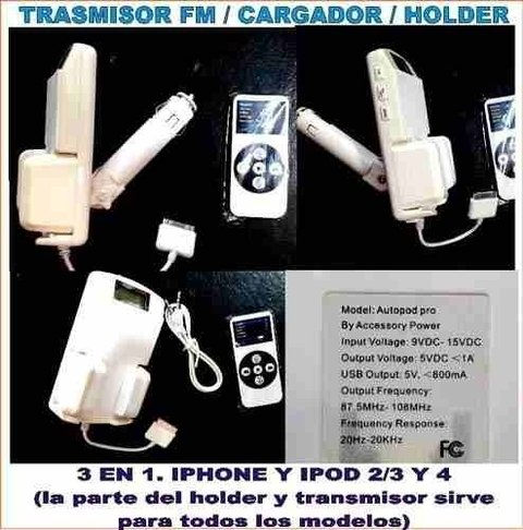 Transmisor Fm Auto + Cargador Iphone Ipod 3 4 Holder 3 En 1