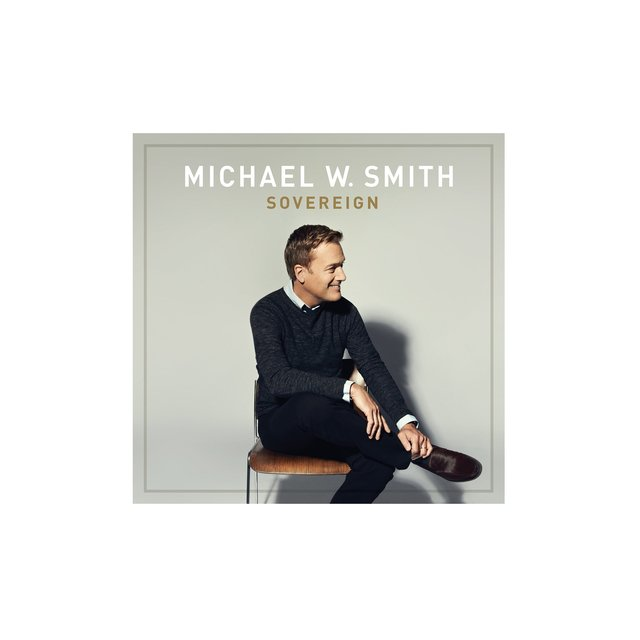 Sovereign - Michael W.Smith