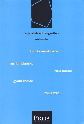 ARTE ABSTRACTO ARGENTINO (CONFERENCIAS)