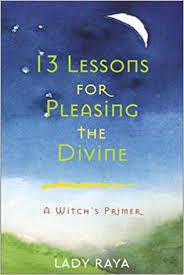 13 LESSONS FOR PLEASING THE DIVINE (1111111111165)