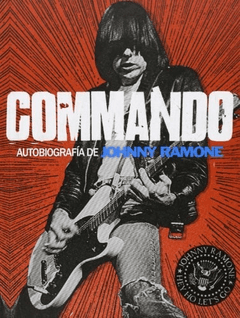 COMMANDO, AUTOBIOGRAFÍA DE JOHNNY RAMONE (9788415996057)