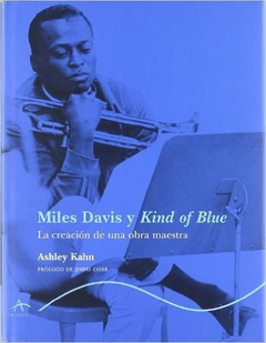 MILES DAVID Y KIND OF BLUE (9788484281436)