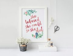 CUADRO SHE BELIEVED SHE COULD SO SHE DID - comprar online