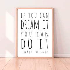 CUADRO IF YOU CAN DREAM IT YOU CAN DO IT - comprar online