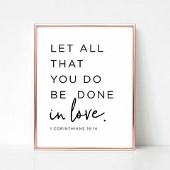 CUADRO LET ALL THAT YOU DO BE DONE IN LOVE - comprar online