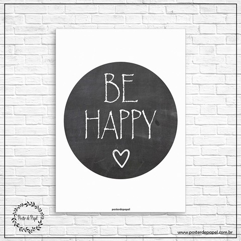 Poster Be Happy - comprar online