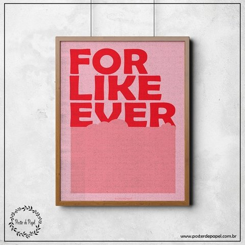 Poster For Like Ever - comprar online