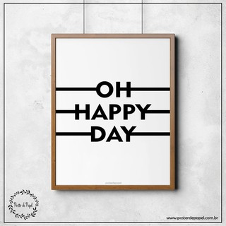 Poster Preto e Branco Happy Day