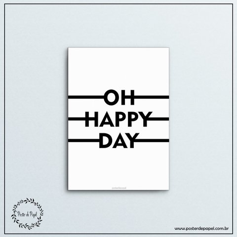 Poster Preto e Branco Happy Day - comprar online