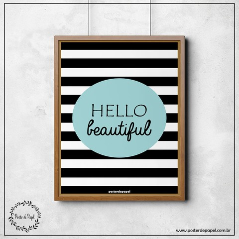 Poster Frase Hello Beautiful