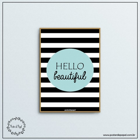 Poster Frase Hello Beautiful - comprar online