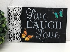 Plaquinha Decorativa Live Laugh Love