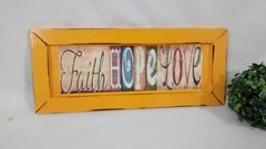 Quadro Decorativo Amarelo Faith Hope Love - comprar online