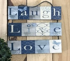 Plaquinha Decorativa Laugh Live Love Pendurada