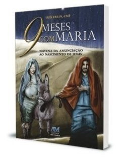 9 meses com Maria - Novena da Anunciação...