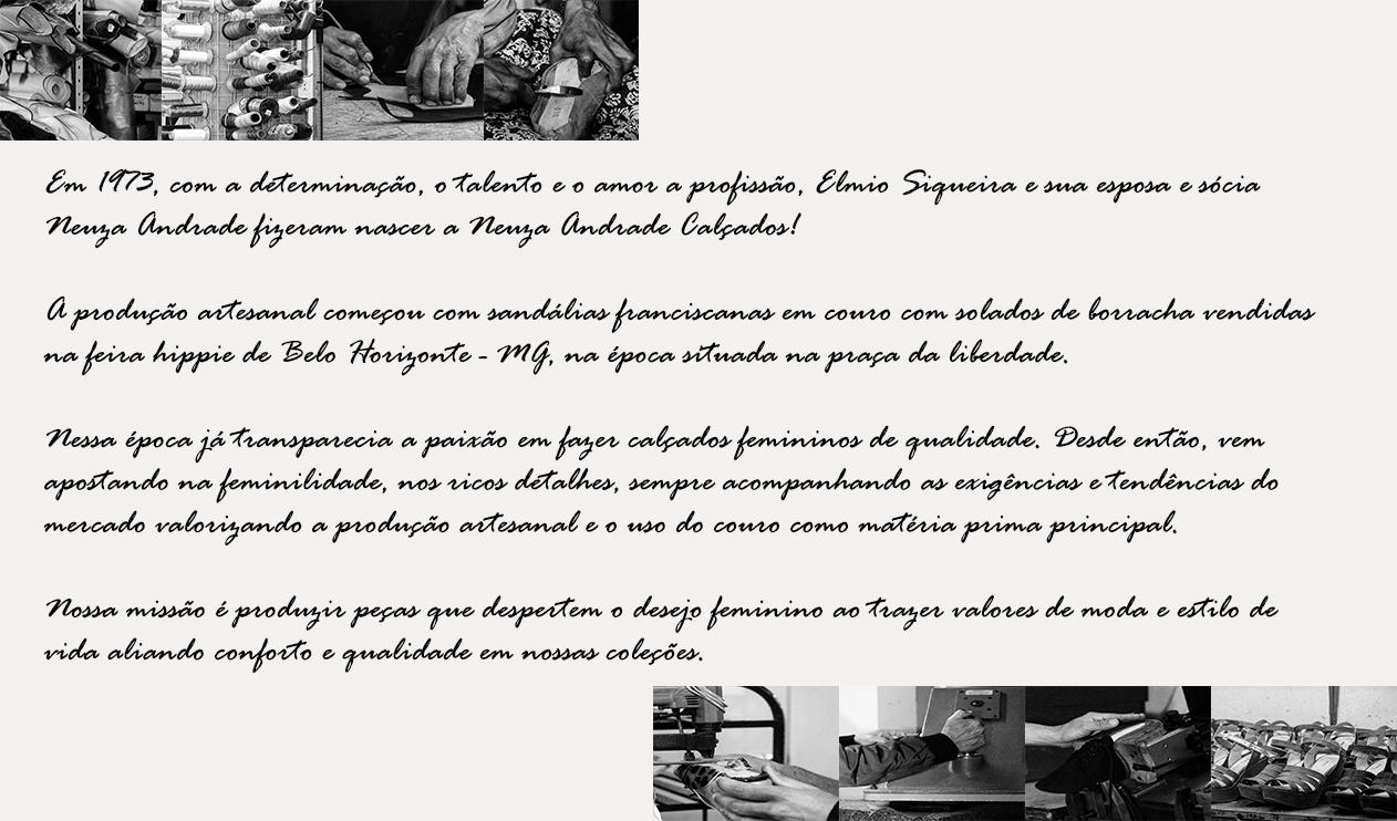 7a5d4bc19a Loja online de Neuza Andrade Calçados - Quem Somos