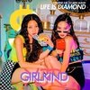 GIRLKIND XJR - LIFE IS DIAMOND