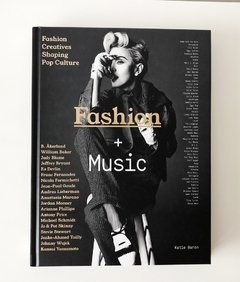Fashion + Music: Fashion Creatives Shaping Pop Music - Chronicle - comprar online