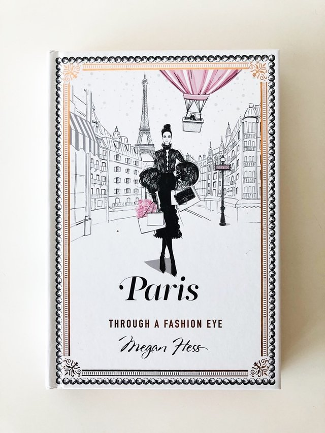 PARIS, Through a Fashion Eye - Megan Hess