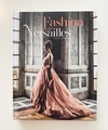 FASHION AND VERSAILLES - Flammarion - comprar online