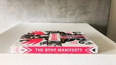 The  Boho Manifesto: An Insider's Guide to Postconventional Living - Artisan - comprar online