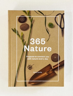 365 NATURE: Grow, make & do projects to connect with nature every day - Hardie Grant en internet