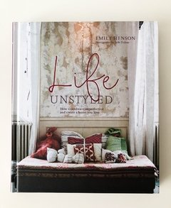 Life Unstyled: How to embrace imperfection and create a home you love - RPS - comprar online