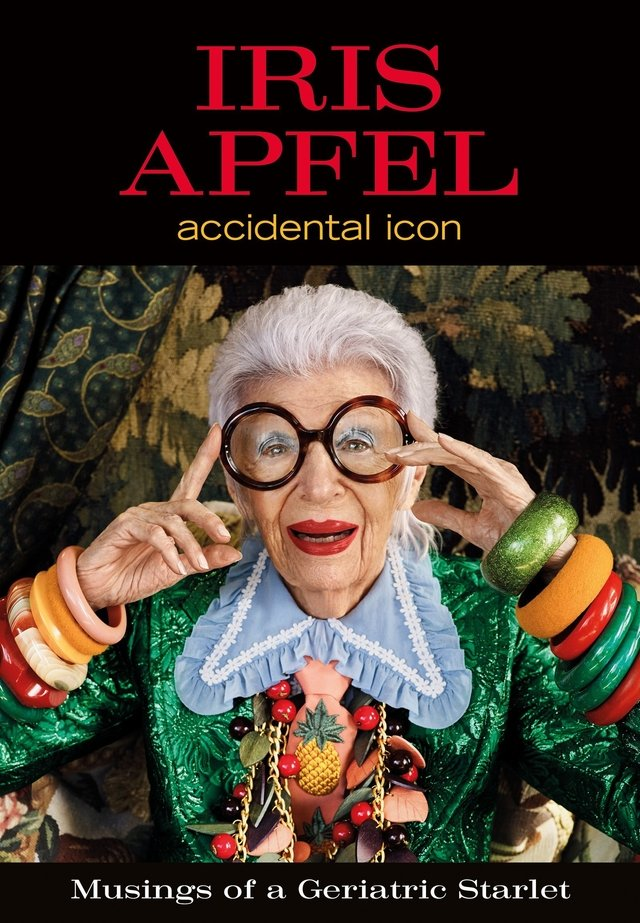 IRIS APFEL: Accidental Icon - Harper Collins