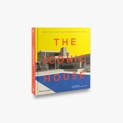 THE ICONIC HOUSE - Thames & Hudson
