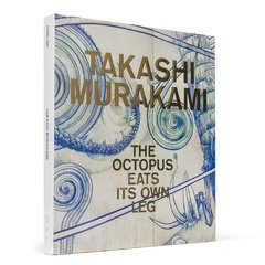 TAKASHI MURAKAMI: The Octopus Eats Its Own Leg- RIZZOLI - comprar online