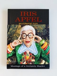 IRIS APFEL: Accidental Icon - Harper Collins - comprar online