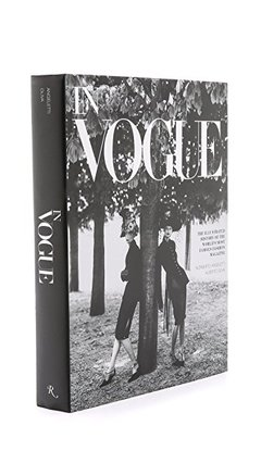 IN VOGUE: An Illustrated History of the World's Most Famous Fashion Magazine - Rizzoli - comprar online