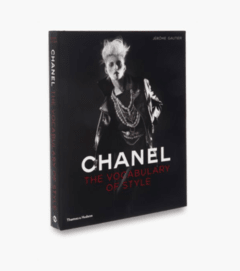 CHANEL: A Vocabulary of Style - Thames & Hudson